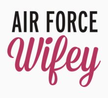 Air Force Wifey  by GregWR