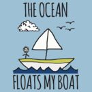The Ocean Floats My Boat by Rob Price