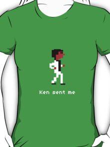 Ken Sent Me T-Shirt