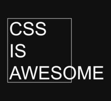 CSS Is Awesome [Dark Edition] T-Shirt