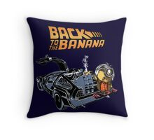 Back To The Banana Throw Pillow