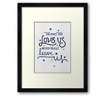 "Harry Potter ""Never leave us"" Framed Print"