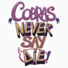 Never Say Die by natabraska