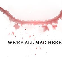 The Joker: We're All Mad Here by x0X-dr3am5
