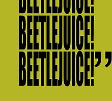movie quotes: beetlejuice (title spelling) by shinypikachu