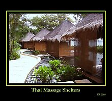 Thai Massage Huts by Keith Richardson
