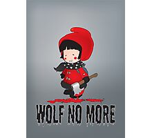 Wolf No More.Little Red Riding Hood Photographic Print