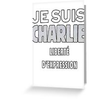 Je Suis Charlie - Stand up to Terrorism Greeting Card