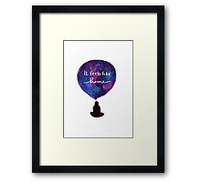 It feels like home Framed Print