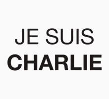 JE SUIS CHARLIE (Charlie Hebdo) by flexgawd