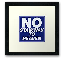 No Stairway to Heaven Framed Print