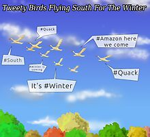 Tweety Birds Flying South For The Winter  by Rick  London