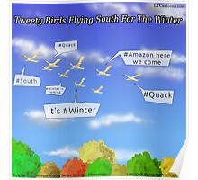 Tweety Birds Flying South For The Winter  Poster