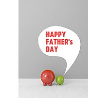 happy fathers day Photographic Print