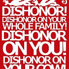 Dishonor on your cow. [US Spelling]  by nimbusnought