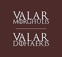 'Valar Morghulis, Valar Dohaeris' Game of Thrones Merchandise. by cmonskinnylove