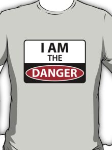 Breaking bad - I Am The Danger! T-Shirt