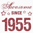 Awesome Since 1955 by thepixelgarden