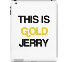 gold jerry iPad Case/Skin
