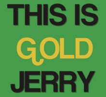 gold jerry by MrAnthony88