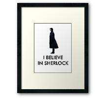 I Believe in Sherlock - White Framed Print