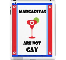 Margaritas are not gay - The Interview iPad Case/Skin