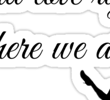 Thinking Out Loud Quote Sticker