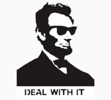 Cool Abe Lincoln - Deal With It by jaredcheeda