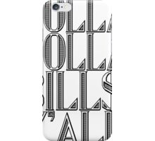 Dolla Dolla Bill$ Yall   OG Collection iPhone Case/Skin