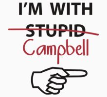 I'm with Stupid Cambell Newman T-Shirt parody T-Shirt