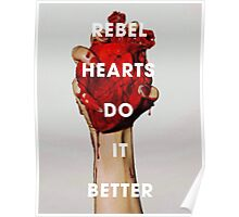 Rebel Hearts Do It Better Poster