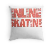 If You Don't Like Inline Skating T-shirt Throw Pillow