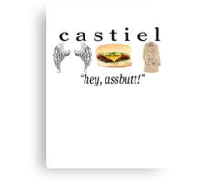 castiel - hey, assbutt Canvas Print