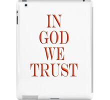 In God we trust, American, Official Motto, America, USA iPad Case/Skin