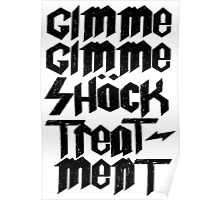 Gimme Shock Treatment Punk  Poster