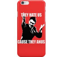 Hate us, they anus. iPhone Case/Skin