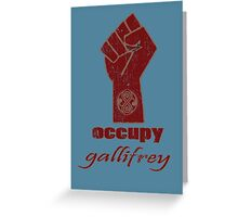 Occupy Gallifrey - Doctor Who Greeting Card