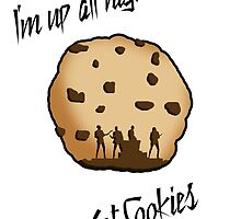 I'm Up All Night to Get Cookies by HeatherMel