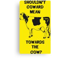 Funny Farm Coward Defintion Canvas Print
