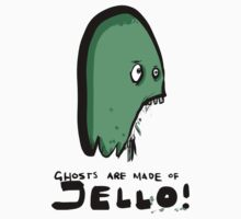 ghosts are made of jello (Americanised version) by Paul McClintock