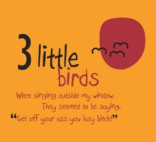 3 little Birds by Ty Beach