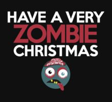Have a very Zombie Christmas by onebaretree