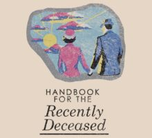 Handbook for the Recently Deceased - Light by kellyhogaboom