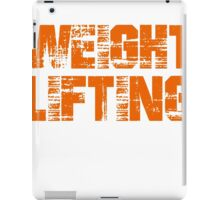 If You Don't Like Weight Lifting T-shirt iPad Case/Skin