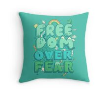 Freedom Over Fear Throw Pillow