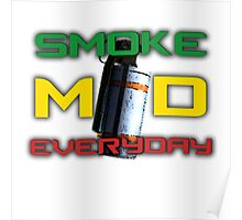Smoke MD Everyday Poster