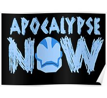 Age of Apocalypse Now Poster