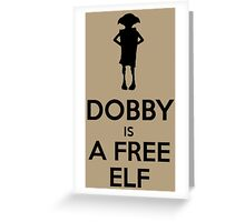 Dobby Is A Free Elf Greeting Card