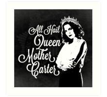 All Hail Queen Mother Carter (White) Art Print