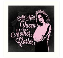 All Hail Queen Mother Carter (Pink) Art Print